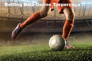 Betting Bola Online Terpercaya
